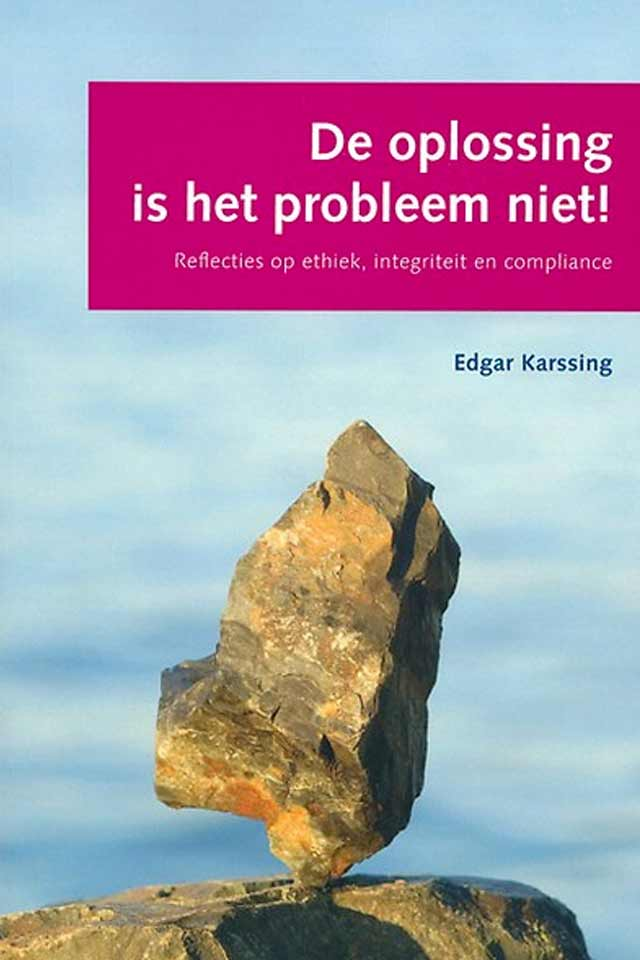 Dr Edgar Karssing book De oplossing is het probleem Niet team human capital LCT Amsterdam