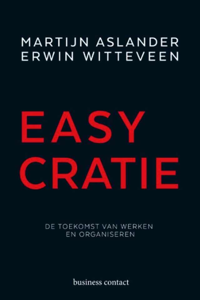 Martijn Aslander book EasyCratie team human capital LCT Amsterdam