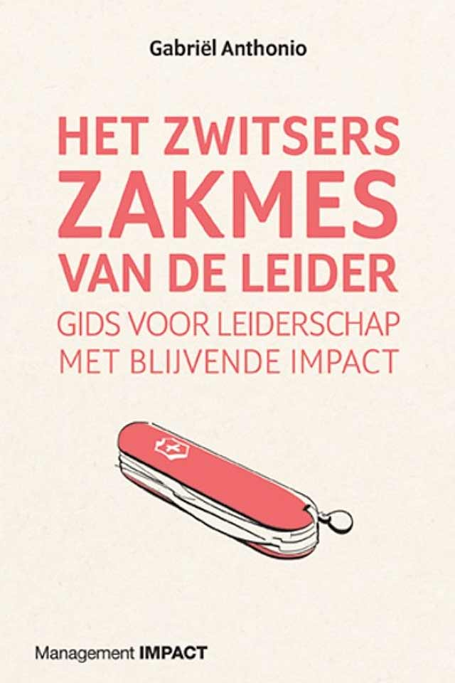 Prof Dr Gabriel Anthonio book Het Zwitsers zakmes van de leider team human capital LCT Amsterdam