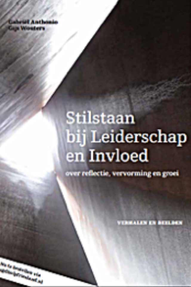 Prof Dr Gabriel Anthonio book Stilstaan bij leiderschap en invloed team human capital LCT Amsterdam