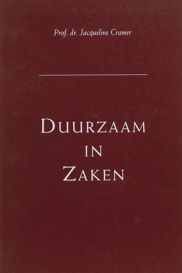 Prof Dr Jacqueline Cramer book Duurzaam in Zaken team human capital LCT Amsterdam