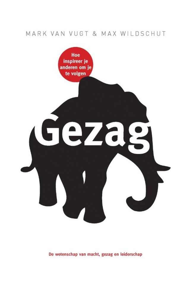 Prof Dr Mark van Vugt book Gezag team human capital LCT Amsterdam