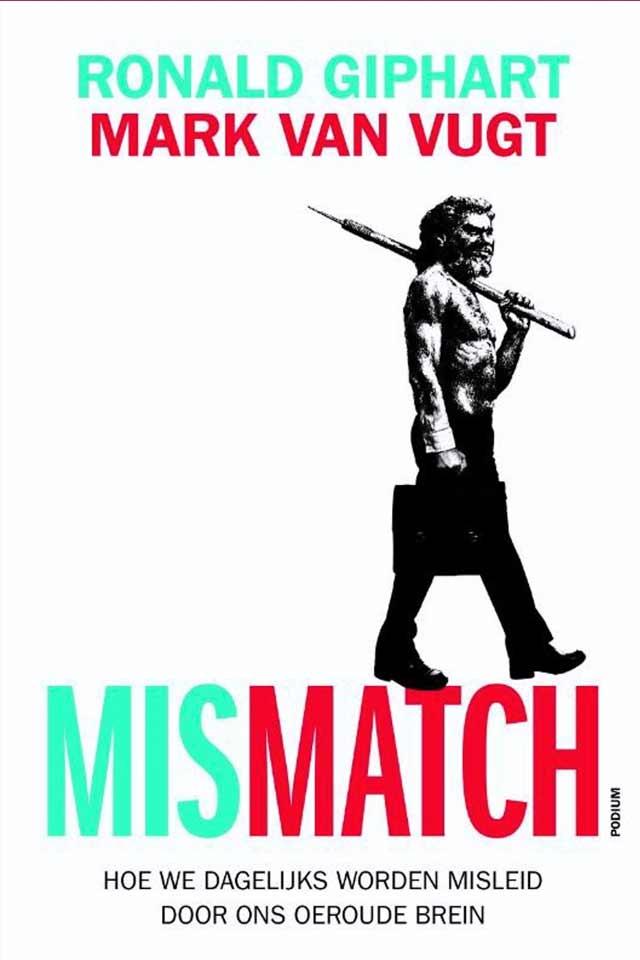 Prof Dr Mark van Vugt book Mismatch team human capital LCT Amsterdam