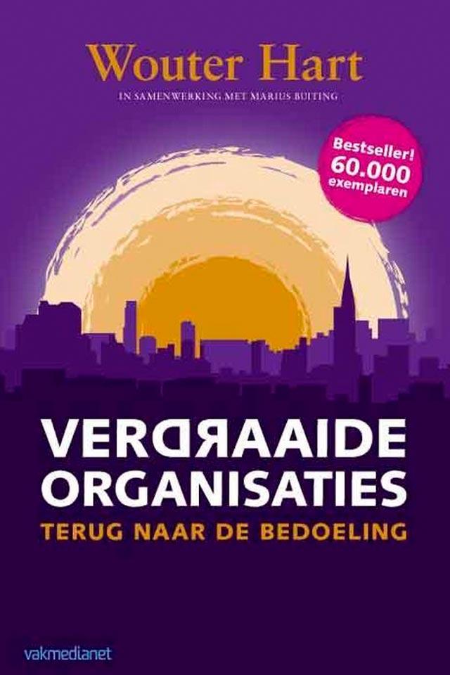 Wouter Hart boek Verdraaide Organisaties LCT team human capital